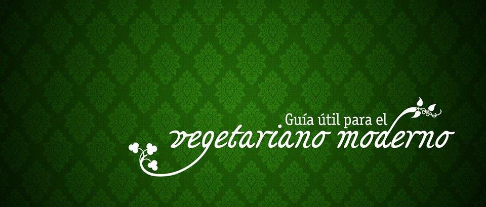 Guía del vegetariano moderno - Vegetariano
