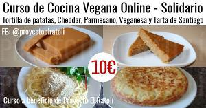 Curso de Cocina Vegana Online - Tortilla de patatas, Cheddar, Parmesano, Veganesa y Tarta de Santiago
