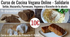 Curso de Cocina Vegana Online - Seitán, Mozzarella, Parmesano, Veganesa y Bizcocho